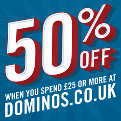 50% Off with Domino's Pizza Swindon