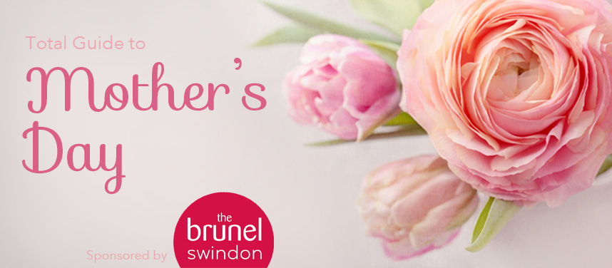 Mother's Day in Swindon, Mother's Day gifts, Mother's Day ideas