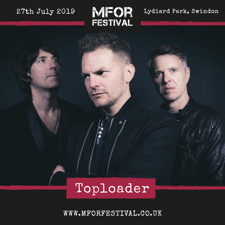 TOPLOADER CONFIRMED AS PART OF MFOR FESTIVAL LINE-UP