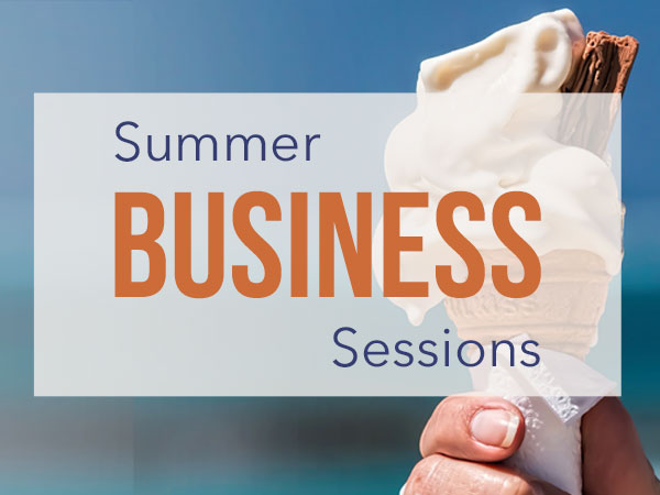 Summer Business Sessions