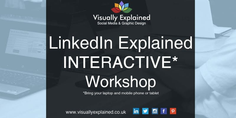 LinkedIn Explained: Interactive Workshop