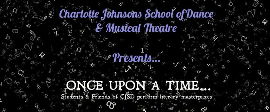 Charlotte Johnson's School of Dance - Once Upon A Time