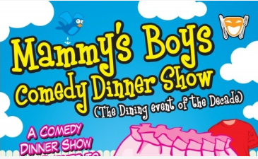 Mrs Brown's Boys Comedy Dinner