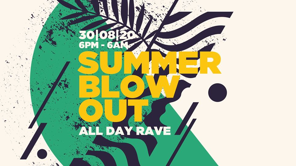 Summer Blow Out - All Day Rave