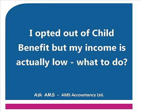 Opting Out of Child Benefit and Then Opting Back In #AskAMS