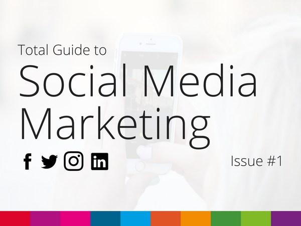 Total Guide to Social Media Marketing