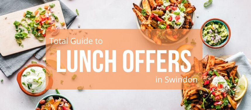Lunch Offers in Swindon