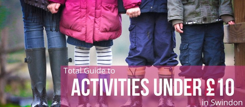 Swindon Kids Activities To Try For Under £10
