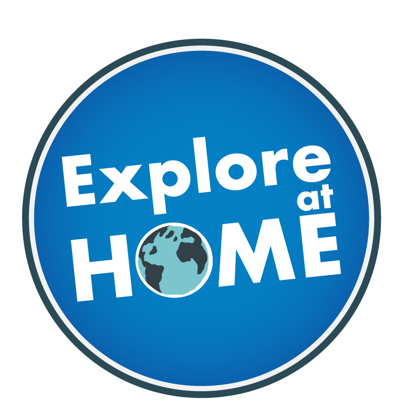 Explore at Home