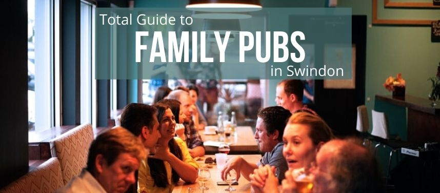 Family Friendly Pubs in Swindon