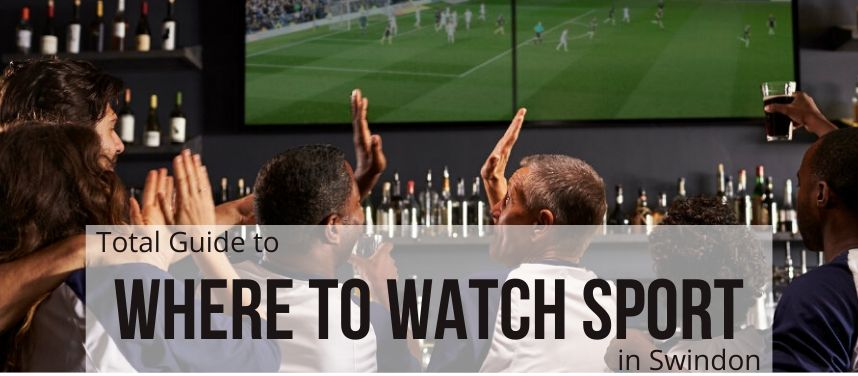 Where to Watch Sport in Swindon