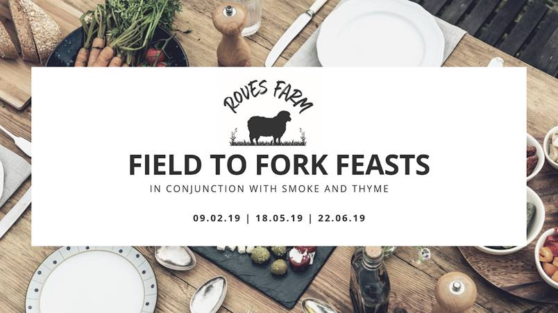 Roves Farm Launches Field to Fork Feasts in Conjunction with Smoke and Thyme.
