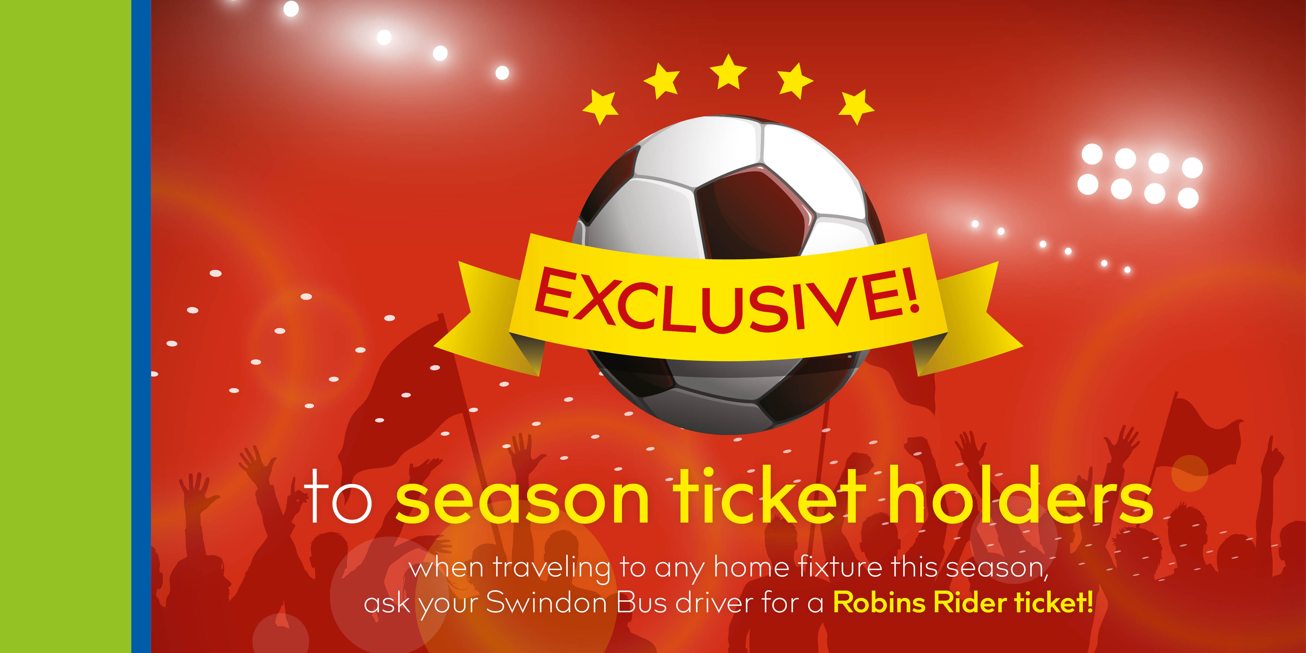 Travel to Swindon Town F.C. games with a Robins Rider