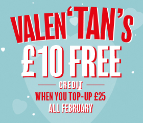 Get your Valen'TAN's with £10 FREE!