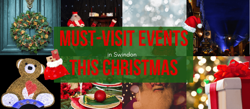 Must-Visit Events in Swindon this Christmas