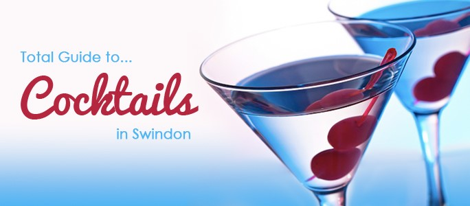 Cocktails in Swindon