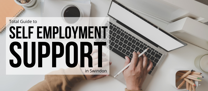 Self-Employment Support in Swindon