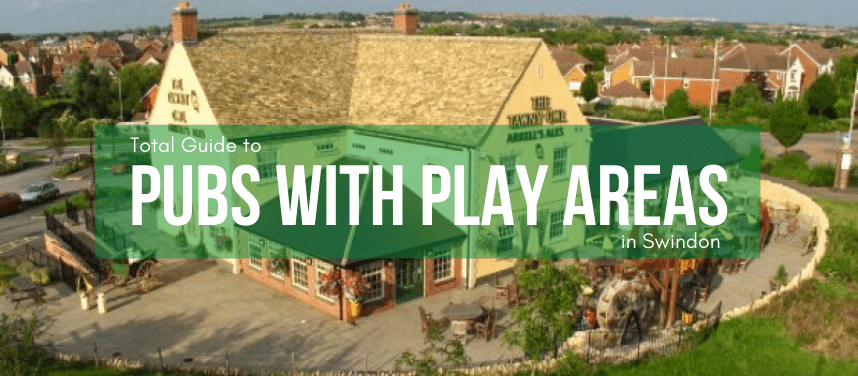 Family Pubs with Play Areas in Swindon