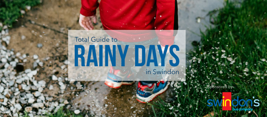 Rainy Days in Swindon | Things to do when it's raining in Swindon